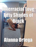 Interracial Love Fifty Shades of Black