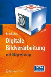 Digitale Bildverarbeitung: und Bildgewinnung, Ausgabe 7