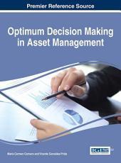 Optimum Decision Making in Asset Management