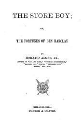 The Store Boy: Or The Fortunes of Ben Barclay