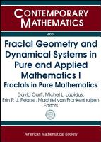 Fractal Geometry and Dynamical Systems in Pure and Applied Mathematics  Fractals in pure mathematics PDF