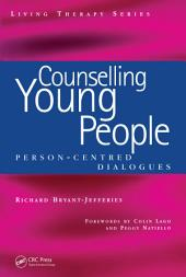 Counselling Young People: Person-Centered Dialogues