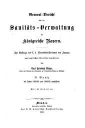 General-Bericht über die Sanitäts-Verwaltung im Königreich Bayern: Band 2