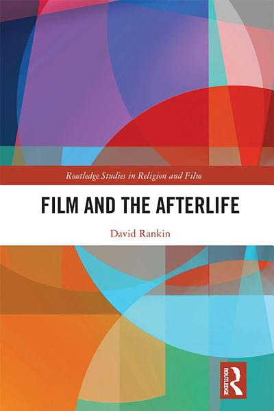 Download Film and the Afterlife Book
