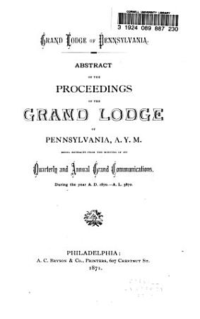 Abstract of the Proceedings of the Grand Lodge of Pennsylvania PDF