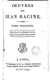 Oeuvres de Racine, 3: Edition stéréotype