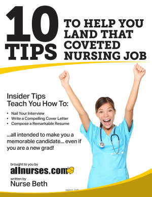 10 Tips to Help You Land That Coveted Nursing Job