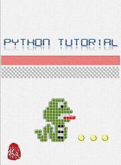 Python Tutorial: Learn Python 2.x & 3.x