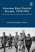Interwar East Central Europe  1918 1941 PDF