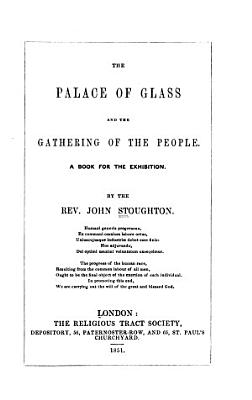 The Palace of Glass and the Gathering of the People