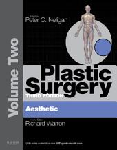 Plastic Surgery - E-Book: Volume 2: Aesthetic Surgery (Expert Consult - Online), Edition 3