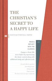 The Christian's Secret to a Happy Life