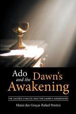 Ado and the Dawn'S Awakening