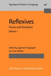 Reflexives: Forms and functions, Volume 1