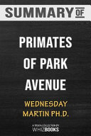 Summary of Primates of Park Avenue  A Memoir  Trivia Quiz for Fans Book