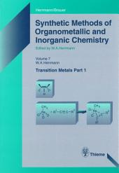 Synthetic Methods of Organometallic and Inorganic Chemistry, Volume 7, 1997: Volume 7: Transition Metals, Part 1