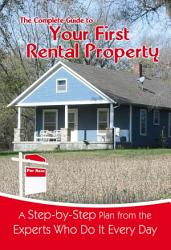 The Complete Guide To Your First Rental Property Book PDF