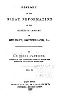 History of the Great Reformation of the Sixteenth Century in Germany  Switzerland   c PDF