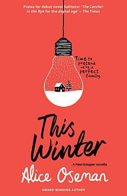 This Winter  A Heartstopper novella