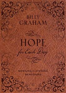Hope for Each Day Morning and Evening Devotions Book