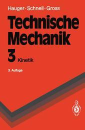 Technische Mechanik: Band 3: Kinetik, Ausgabe 3