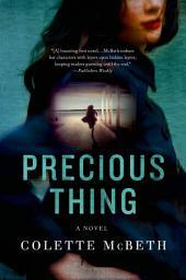 Precious Thing: A Novel