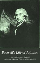 Boswell's Life of Johnson: Including Boswell's Journal of Atour to the Hebrides and Johnson's Diary of a Journey Into North Wales, Volume 5; Volumes 1773-1774