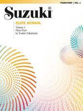 Suzuki Flute School - Volume 1 (Revised): Piano Accompaniment