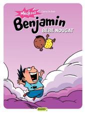 Méchant Benjamin – tome 4 - Bébé nougat