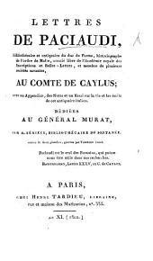 Lettres de Paciaudi au Cómte de Caylus, avec un appendice des notes et un essai sur la vie et les écrits de cet antiquaire italien, par A. Sérieys
