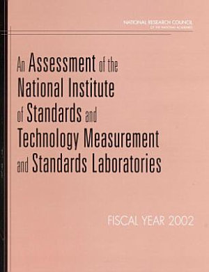 An Assessment of the National Institute of Standards and Technology Measurement and Standards Laboratories PDF