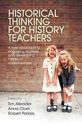 Historical Thinking For History Teachers Book PDF