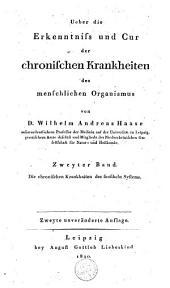 Ueber die Erkenntniss und Cur der chronischen Krankheiten des menschlichen Organismus: Band 2