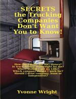 Secrets the Trucking Companies Don't Want You to Know!