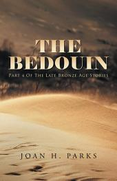 The Bedouin: Part 4 of The Late Bronze Age Stories