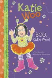 Katie Woo: Boo, Katie Woo!