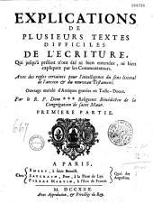 Explications de plusieurs textes difficiles de l'Ecriture, par le R. P. Dom *** (Jacques Martin), religieux bénédictin de la Congrégation de Saint Maur