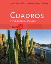 Cuadros Student Text, Volume 2: Introductory Spanish