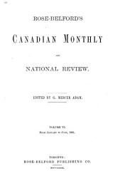 Rose Belford s Canadian Monthly and National Review PDF