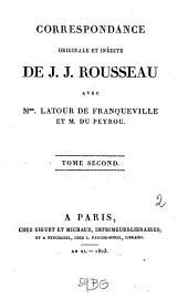 Correspondance:... avec Mme. Latour de Franqueville et M. du Peyrou, Volume2