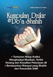 Kumpulan Dzikir dan Doa Shahih: Tuntunan Hidup 24 Jam