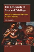 The Reflexivity of Pain and Privilege PDF