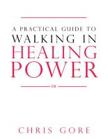 A Practical Guide to Walking in Healing Power PDF