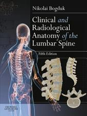 Clinical and Radiological Anatomy of the Lumbar Spine E-Book: Edition 5