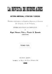Revista de Buenos Aires: Historia Americana, literatura, derecho y veriedades, Volumen 19