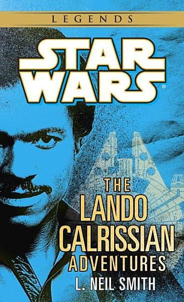 Download The Adventures of Lando Calrissian  Star Wars Legends Book