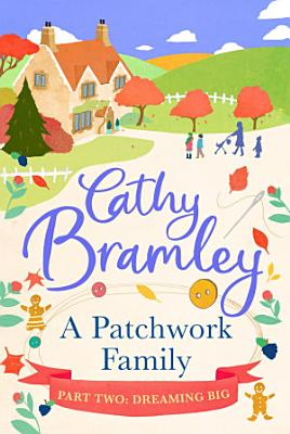 A Patchwork Family   Part Two PDF