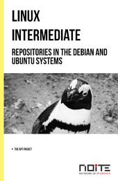 Repositories in the Debian and Ubuntu systems: Linux Intermediate. AL2-002