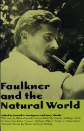 Faulkner and the Natural World