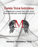 Unveil Your Intuition
